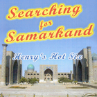 henry's hot six searching for samarkand